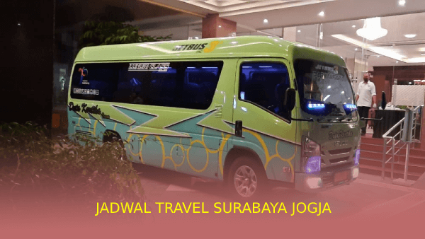 Jadwal Travel Surabaya Jogja
